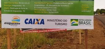 20/09/2020-CONSTRUÇÃO DO PORTAL DE ENTRADA DE ARAGUACEMA